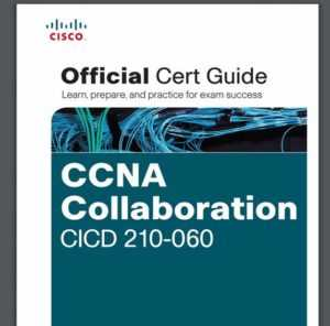 CCNA Collaboration PDF 210-060 CICD Official Cert Guide