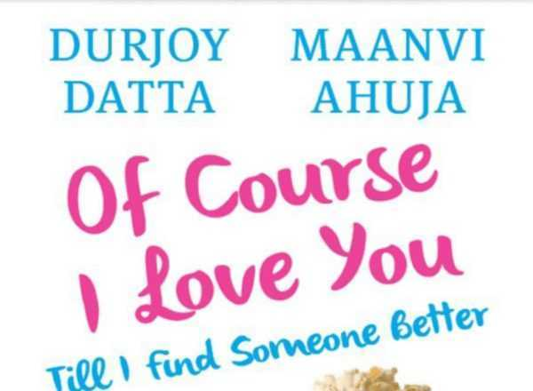Of Course I Love You By Durjoy Datta PDF Free Download
